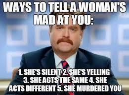 WomenMadAtYou