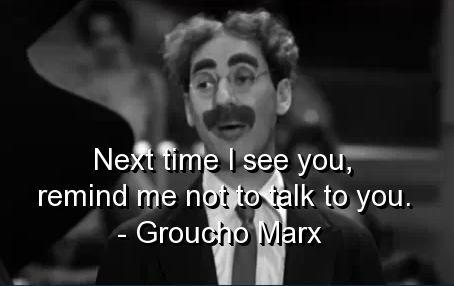 GrouchoQuote