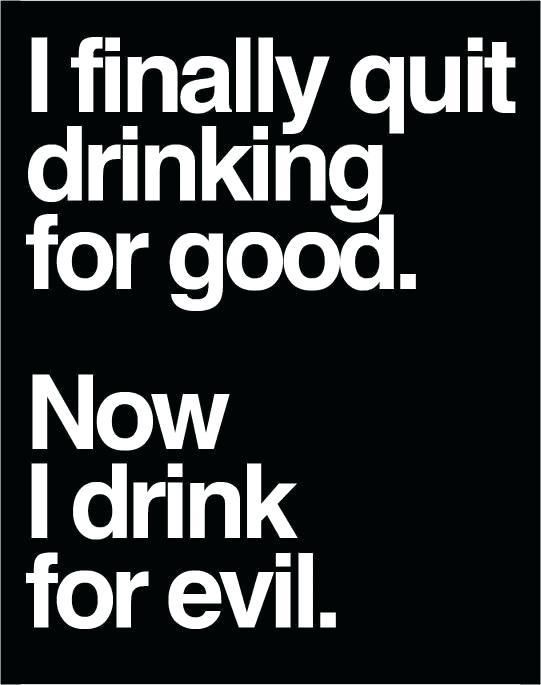DrinkingForEvil