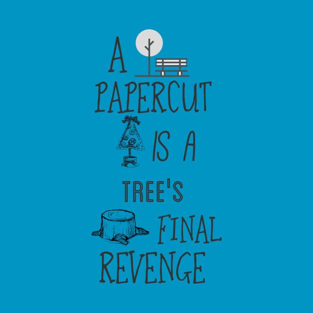 PapercutTreeRevenge